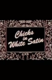 chicks_in_white_satin_1994